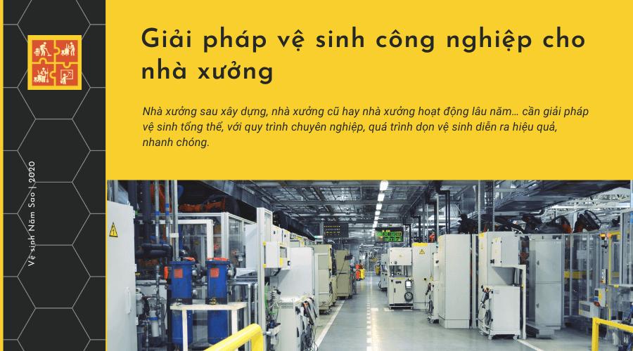 Giải pháp vệ sinh nhà xưởng công nghiệp chuyên nghiệp