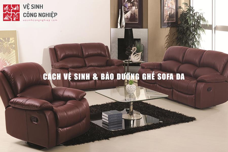 vệ sinh và bảo dưỡng ghế sofa da