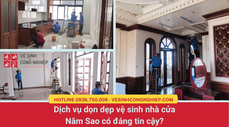 Dịch vụ dọn dẹp vệ sinh nhà cửa Năm Sao có đáng tin cậy?
