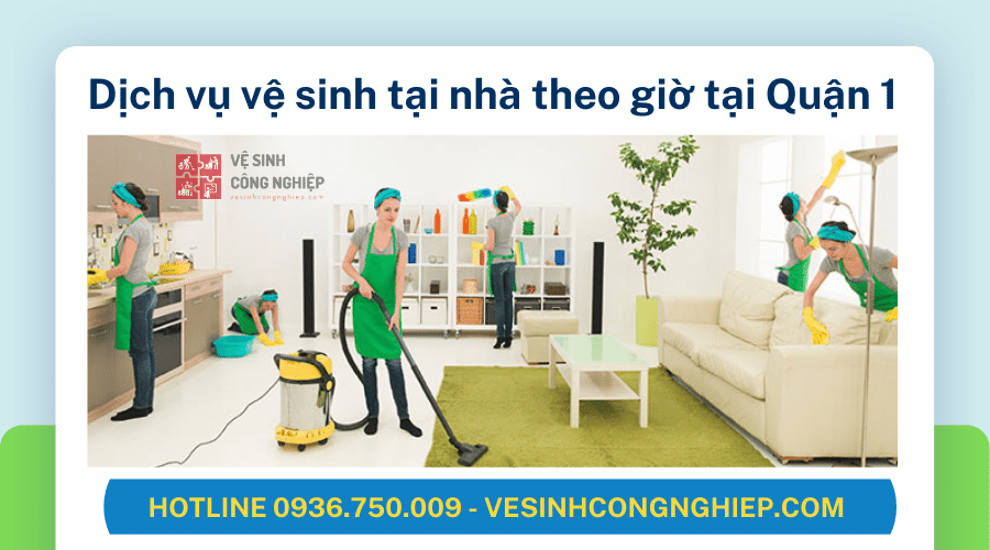 dịch vụ vệ sinh tại nhà theo giờ