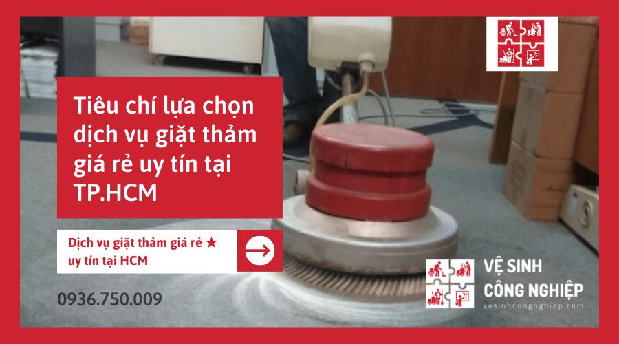 Tiêu chí lựa chọn dịch vụ giặt thảm giá rẻ uy tín tại HCM