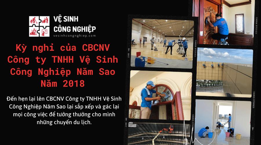Kỳ nghỉ của CBCNV Công ty TNHH Vệ Sinh Công Nghiệp Năm Sao- Năm 2018